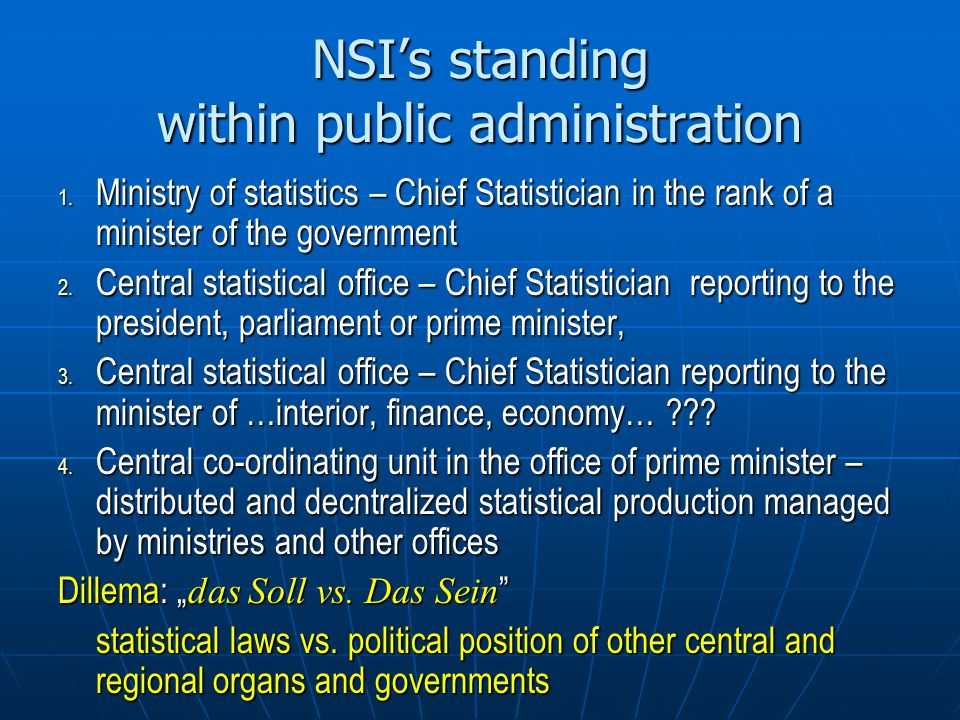 NSI's standing within public administration 1.