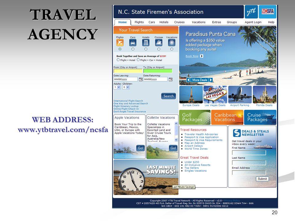 20 TRAVEL AGENCY WEB ADDRESS: www.ytbtravel.com/ncsfa