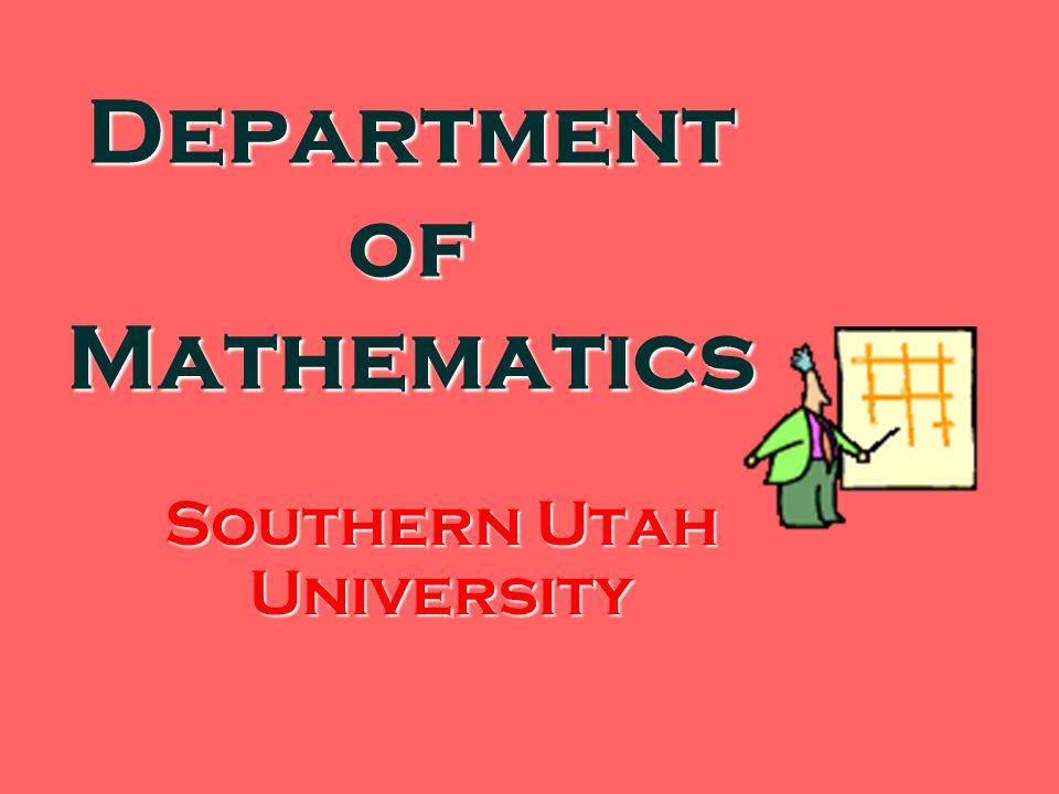 Department of Mathematics Southern Utah University