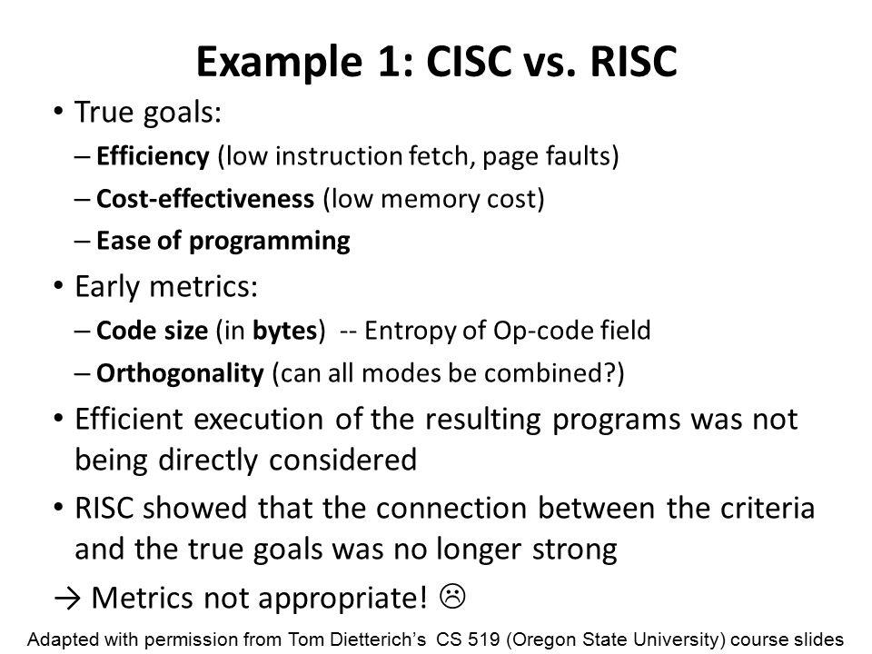 Example 1: CISC vs.