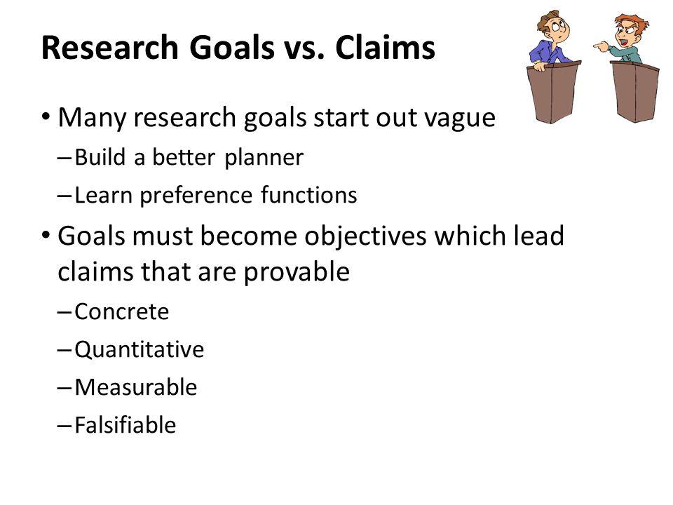 Research Goals vs.