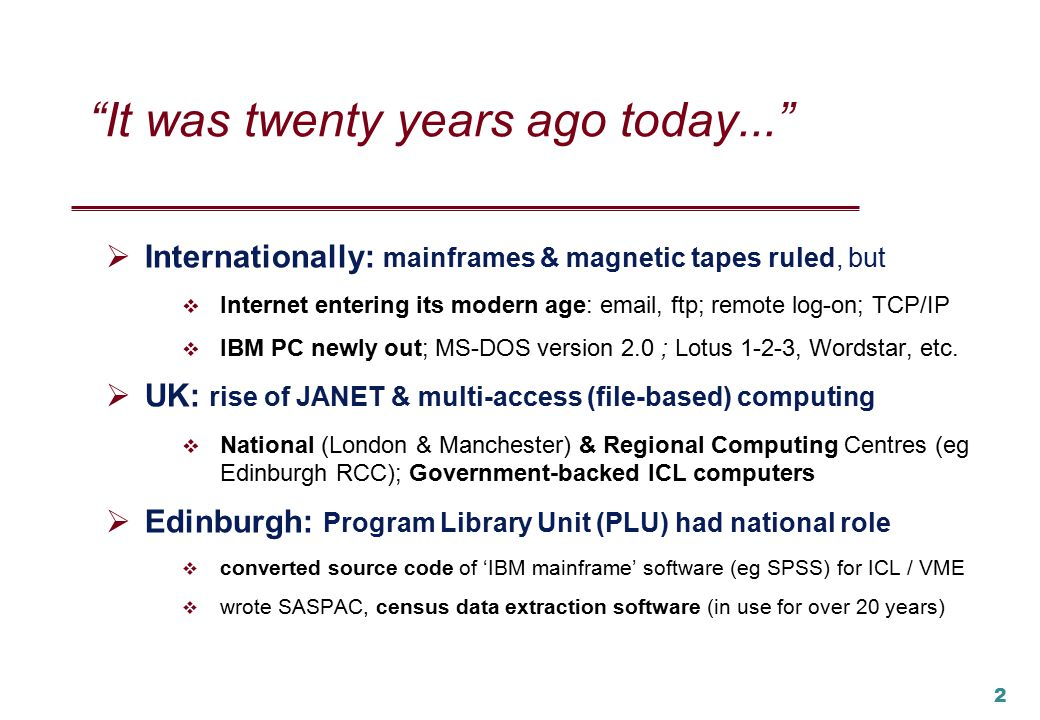 1 Getting to Know the Score: Using the First 20 Years to Plan the Next Peter Burnhill & Alison Bayley director & deputy director, EDINA national data centre & Edinburgh University Data Library Ottawa, IASSIST 2003