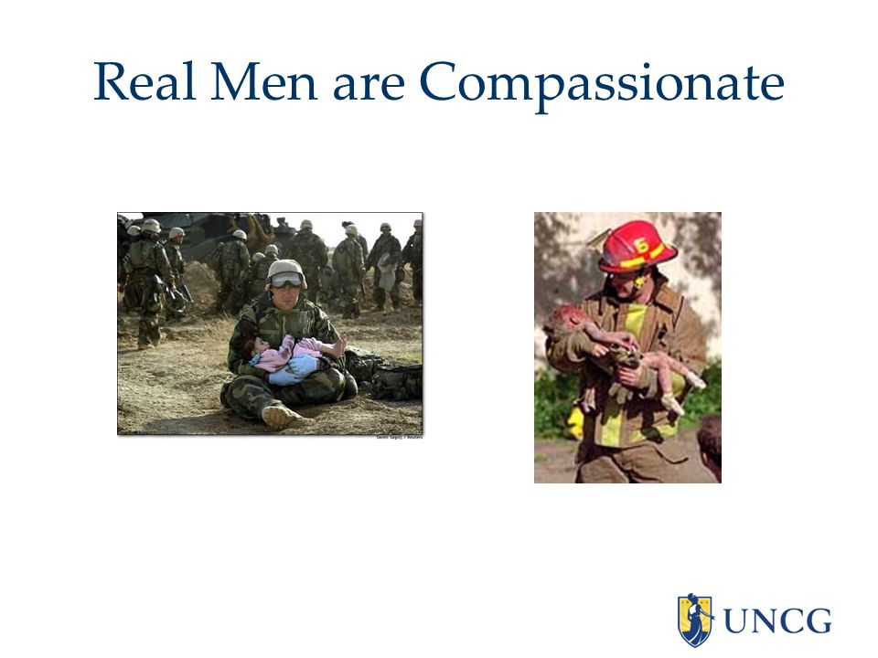 Real Men are Compassionate