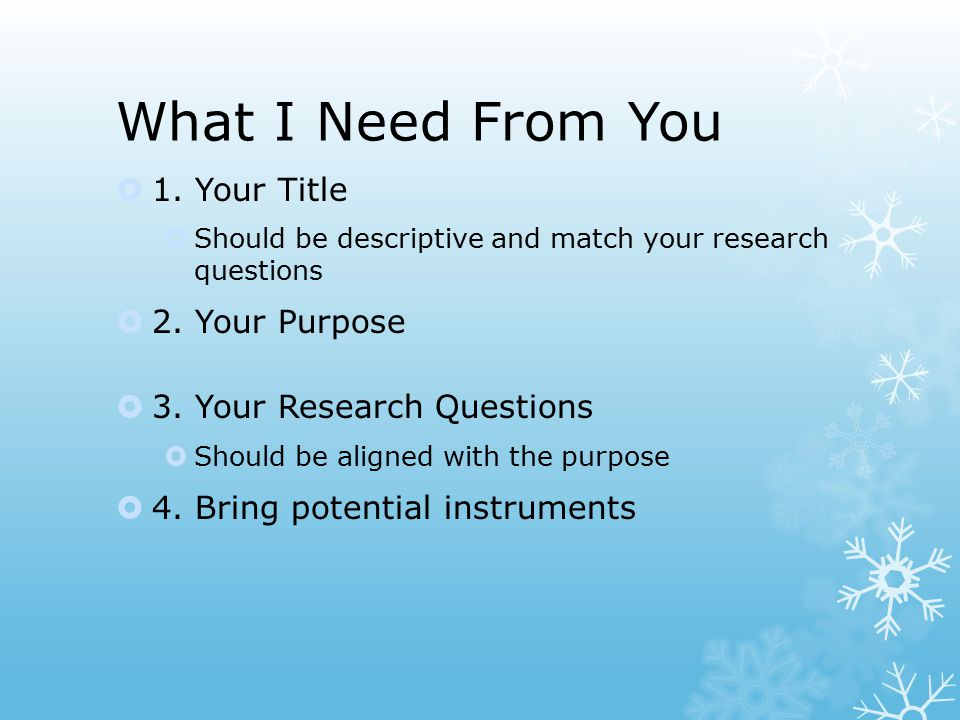 What you should walk away with  From the title, purpose, and research question we can create the operational definitions.