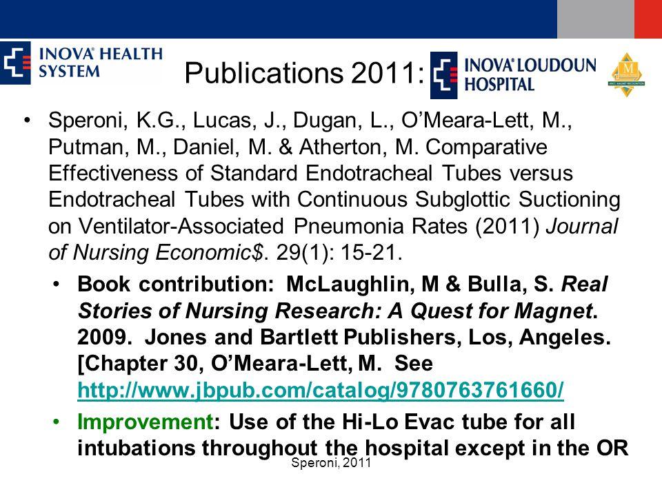 Speroni, 2011 Publications 2011: ILH Speroni, K.G., Lucas, J., Dugan, L., O'Meara-Lett, M., Putman, M., Daniel, M.