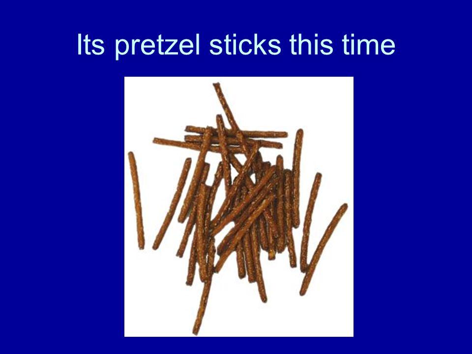 Its pretzel sticks this time