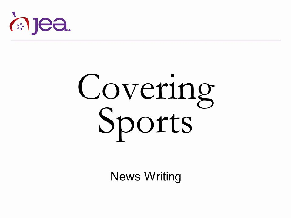 Covering Sports News Writing