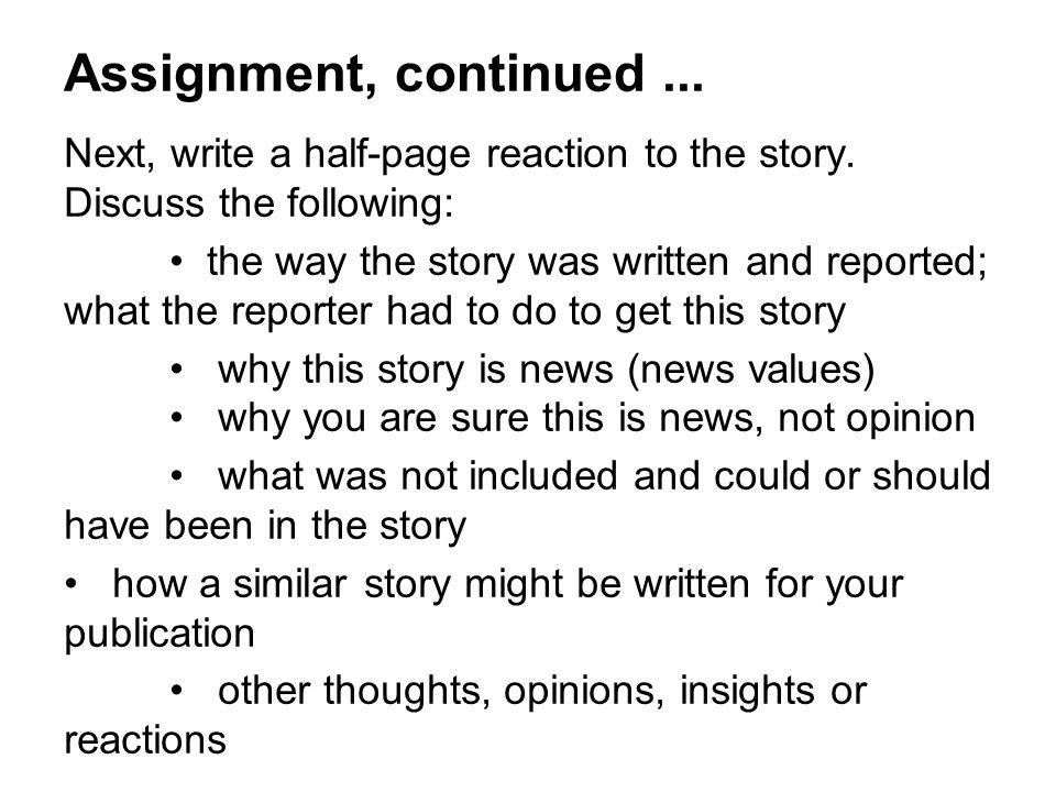 Next, write a half-page reaction to the story.