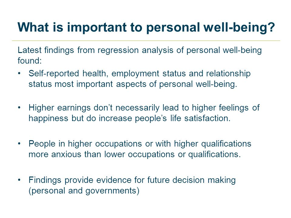 What is important to personal well-being.