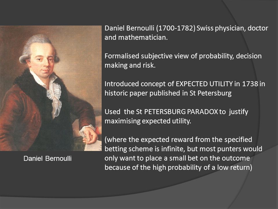 Daniel Bernoulli Daniel Bernoulli (1700-1782) Swiss physician, doctor and mathematician.