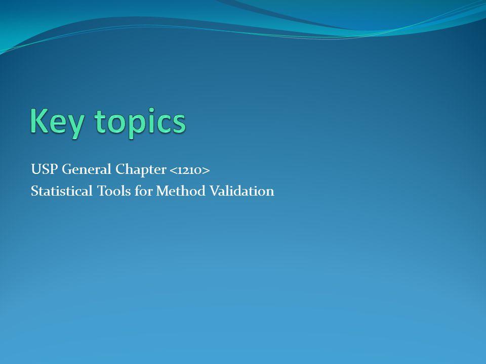 USP General Chapter Statistical Tools for Method Validation