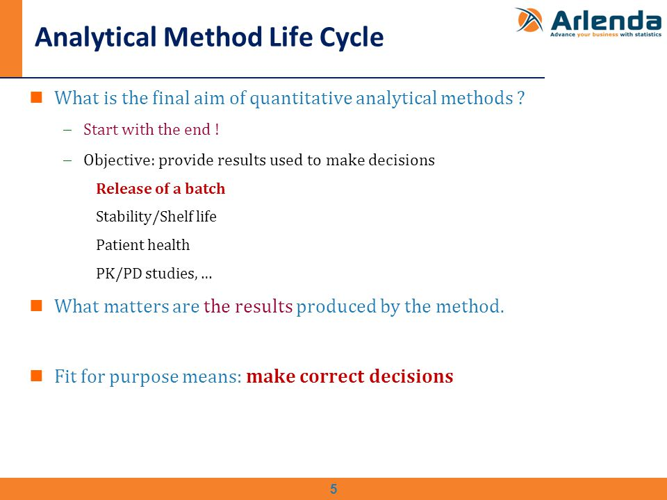 5 Analytical Method Life Cycle What is the final aim of quantitative analytical methods .