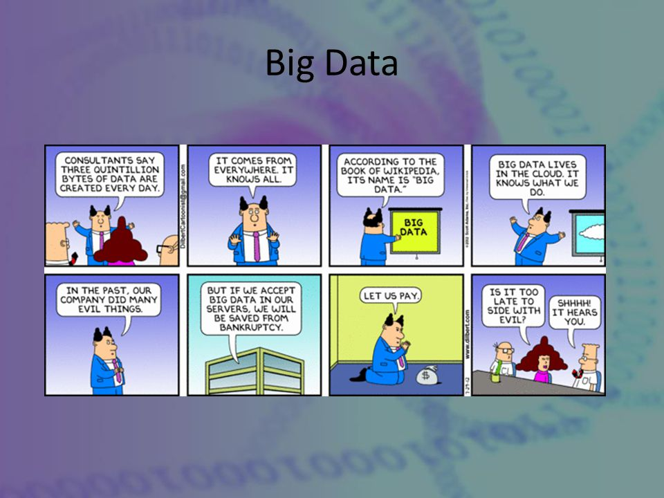 Source: ADMA Best Practice Guideline: Big Data , 2013 The collection, analysis and generation of insights from a wide variety of data sources in order to be able to improve business performance