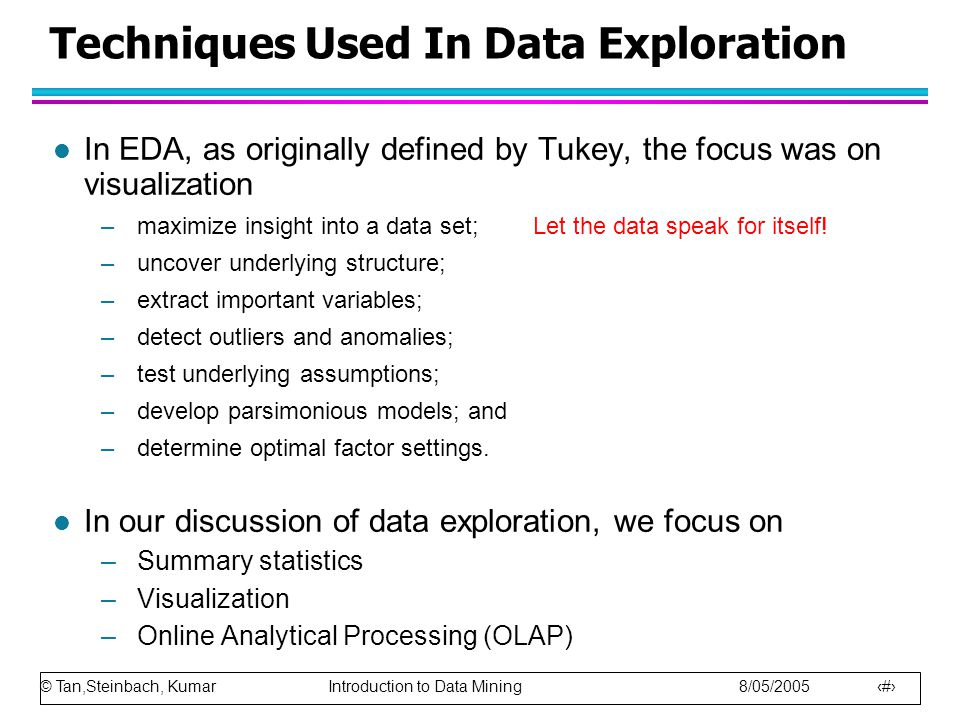 © Tan,Steinbach, Kumar Introduction to Data Mining 8/05/2005 55 Edward Tufte: The Visual Display of Quantitative Information Aesthetics and Technique in Design l Graphical elegance is often found in simplicity of design and complexity of data.