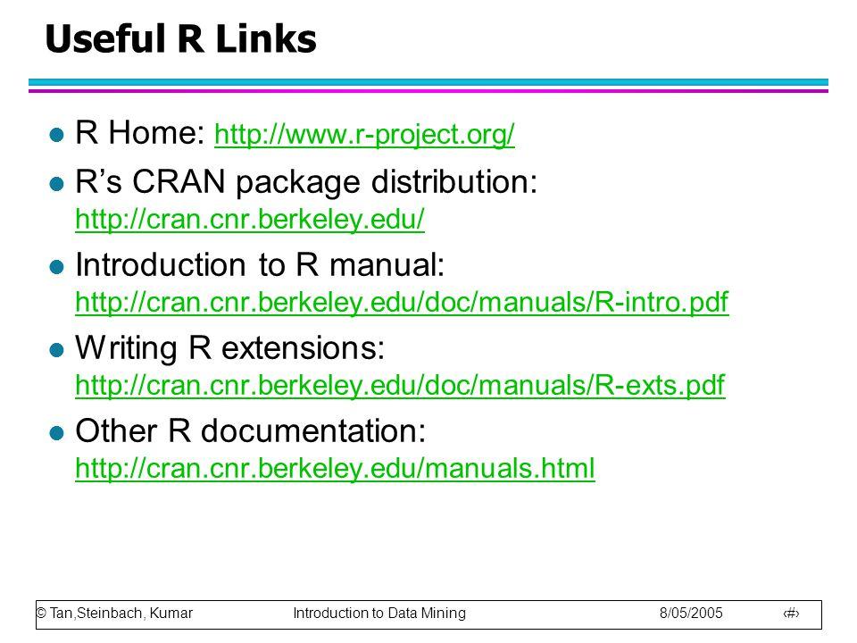 © Tan,Steinbach, Kumar Introduction to Data Mining 8/05/2005 39 Visualization of the Iris Correlation Matrix