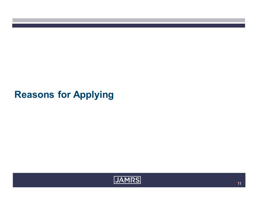  11 Reasons for Applying