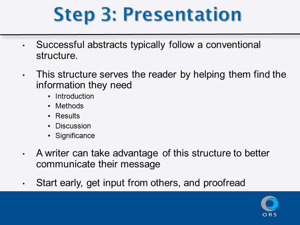 Successful abstracts typically follow a conventional structure.