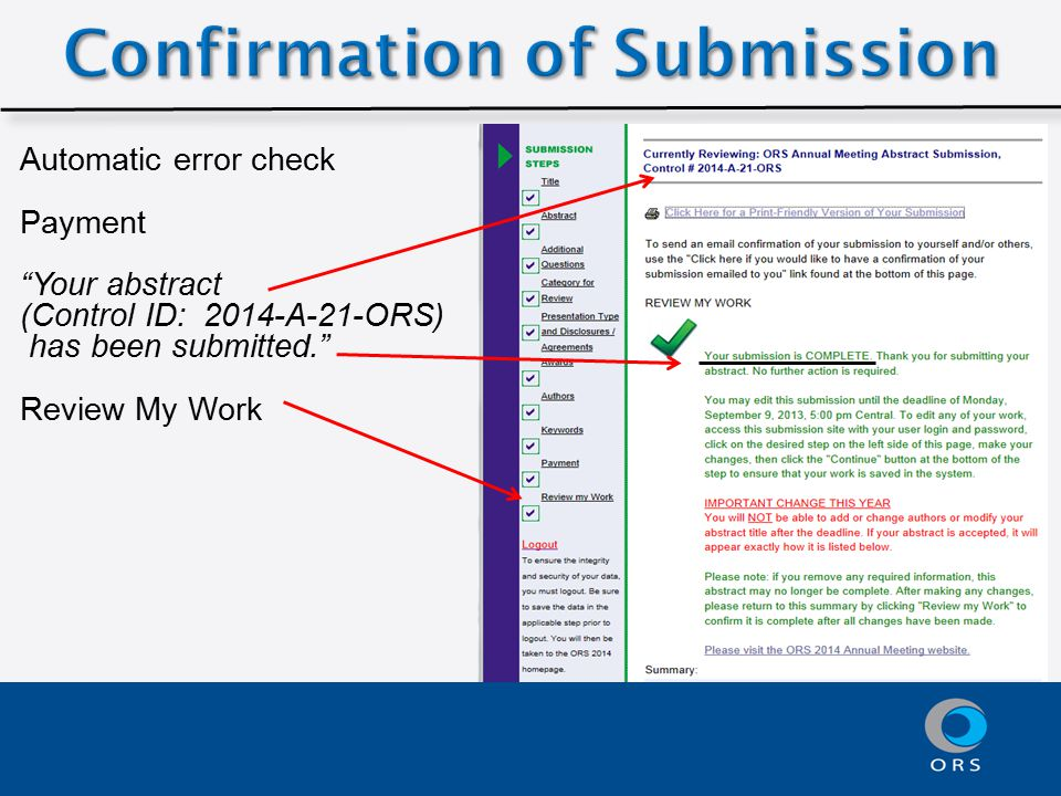 Automatic error check Payment Your abstract (Control ID: 2014-A-21-ORS) has been submitted. Review My Work