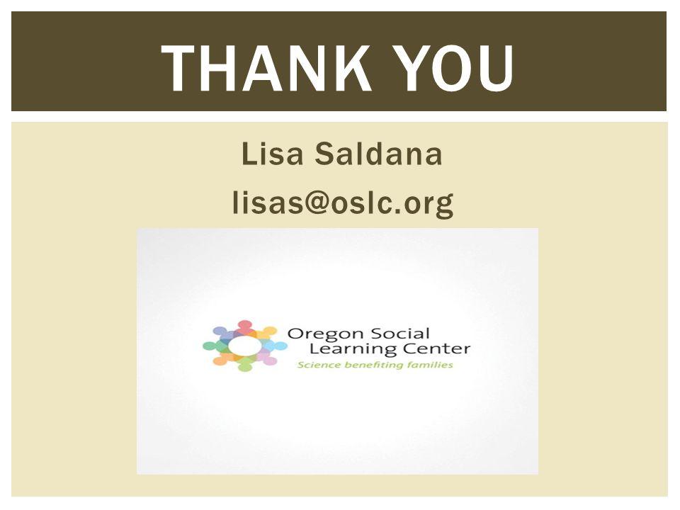 Lisa Saldana lisas@oslc.org THANK YOU