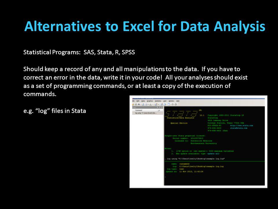Alternatives to Excel for Data Analysis (Teplin, Welty, Abram, Dulcan, & Washburn, 2012) (Cottle, Lee, & Heilbrun, 2001; McReynolds, Schwalbe, & Wasse