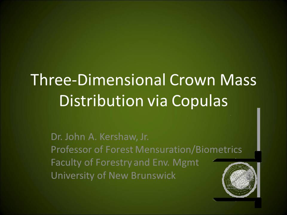 Three-Dimensional Crown Mass Distribution via Copulas Dr.