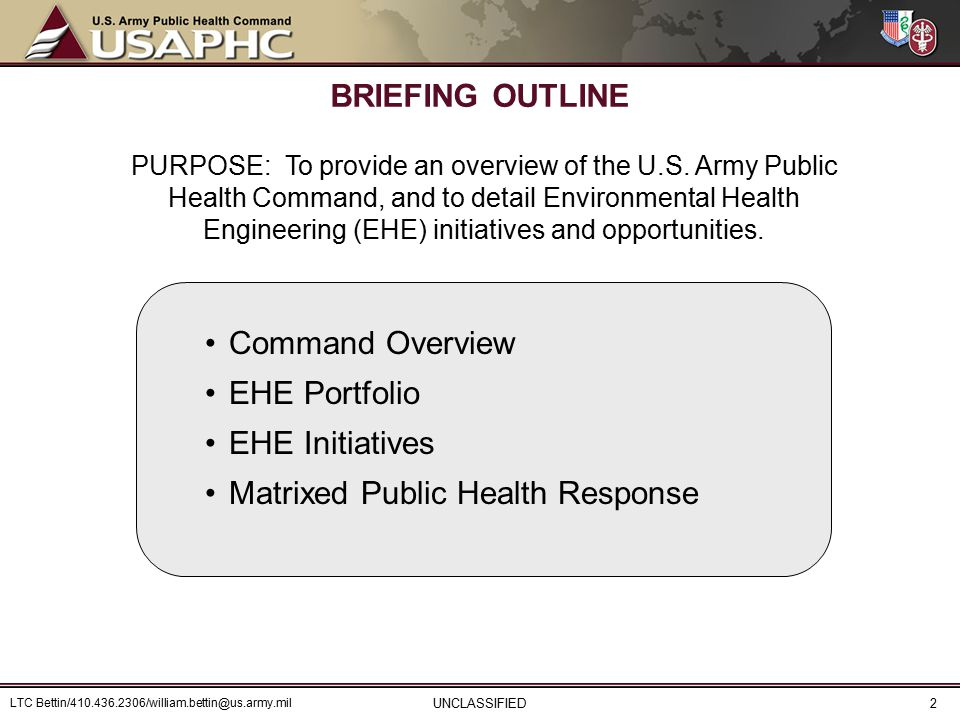 BRIEFING OUTLINE Command Overview EHE Portfolio EHE Initiatives Matrixed Public Health Response PURPOSE: To provide an overview of the U.S.