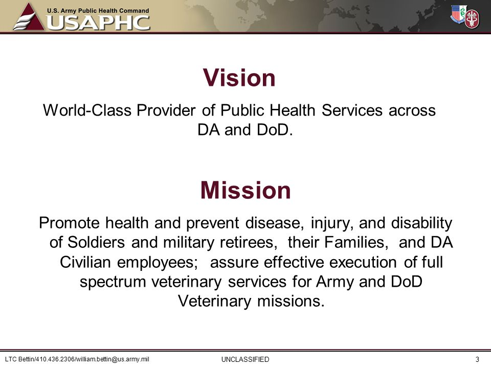 Vision World-Class Provider of Public Health Services across DA and DoD.