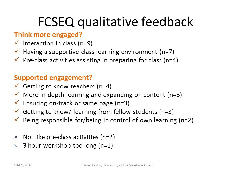 FCSEQ qualitative feedback Think more engaged.