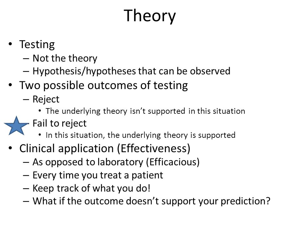 Theory Application Continue to observe Change in the face of irreconcilable evidence Derive a meta-theory – Explain complex phenomena Multi-factorial nature of disability Regulation of insulin Continual effort to refine/improve