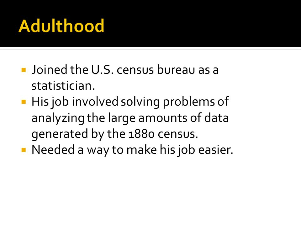  Joined the U.S. census bureau as a statistician.