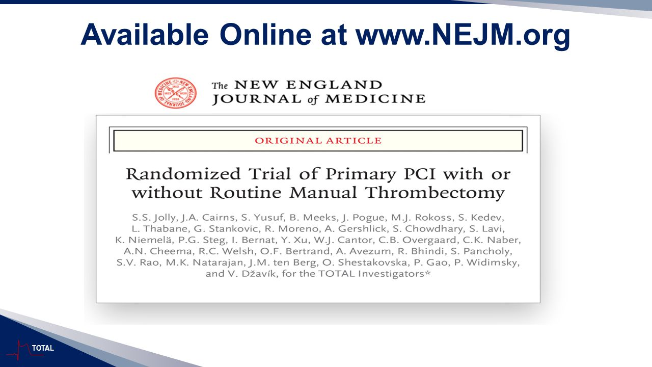 TOTAL Available Online at www.NEJM.org