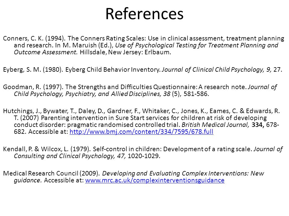 References Conners, C. K. (1994).