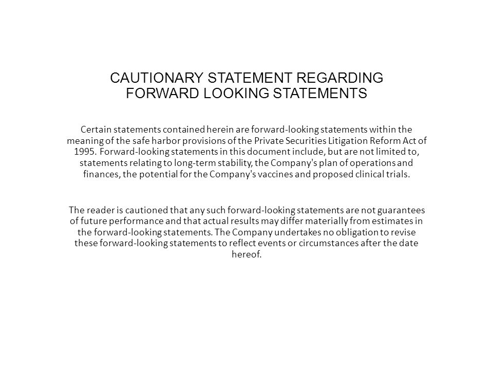 CAUTIONARY STATEMENT REGARDING FORWARD LOOKING STATEMENTS Certain statements contained herein are forward-looking statements within the meaning of the safe harbor provisions of the Private Securities Litigation Reform Act of 1995.