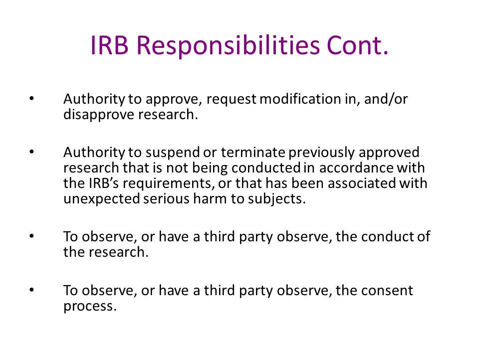 IRB Responsibilities Cont.