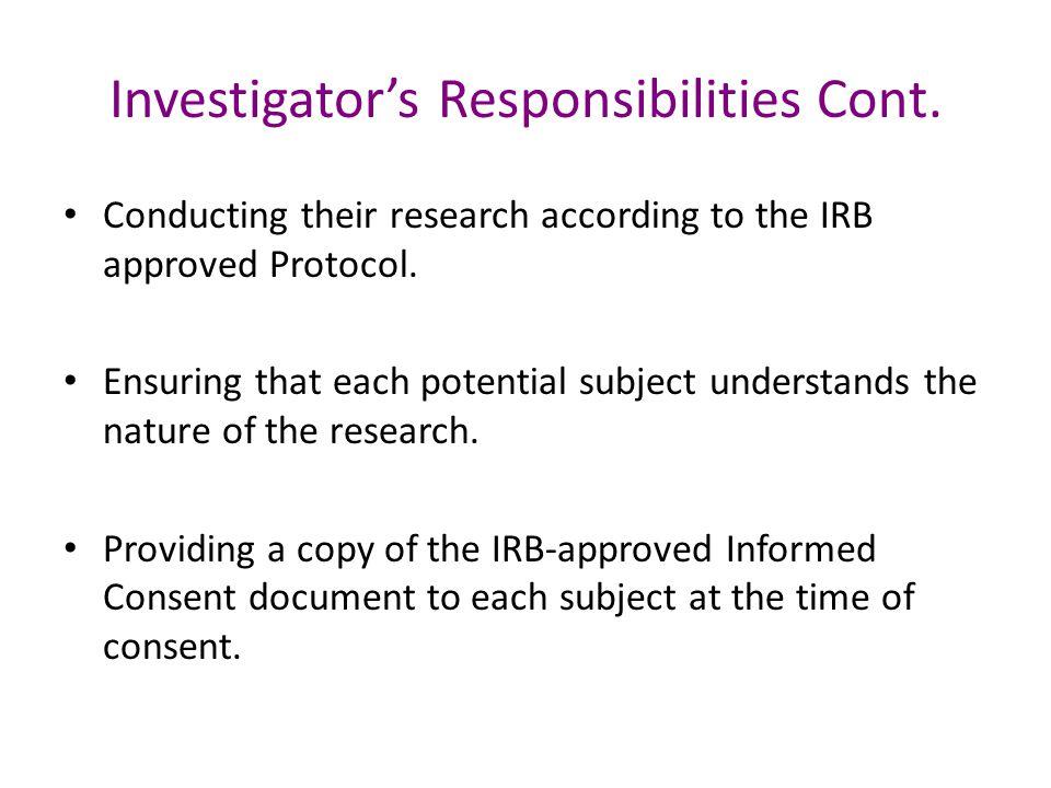 Investigator's Responsibilities Cont.