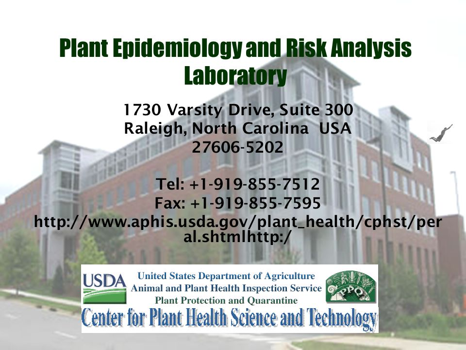1730 Varsity Drive, Suite 300 Raleigh, North Carolina USA 27606-5202 Tel: +1-919-855-7512 Fax: +1-919-855-7595 http://www.aphis.usda.gov/plant_health/