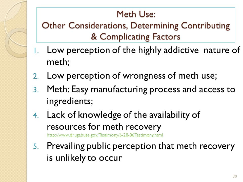 Meth Use: Other Considerations, Determining Contributing & Complicating Factors 30 1.