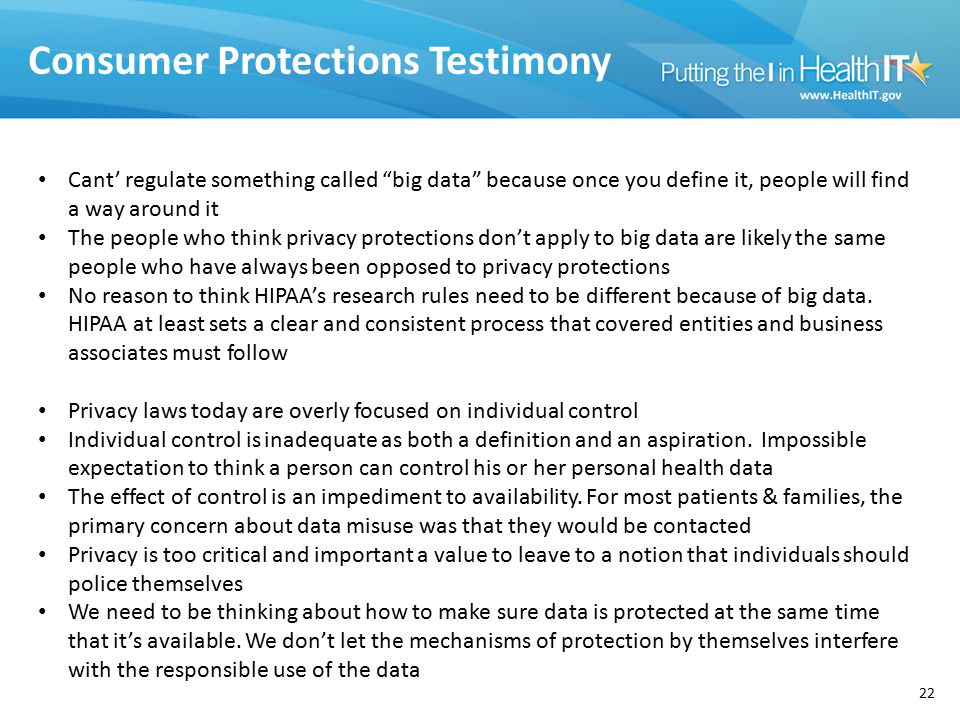"Consumer Protections Testimony 22 Cant' regulate something called ""big data"" because once you define it, people will find a way around it The people w"