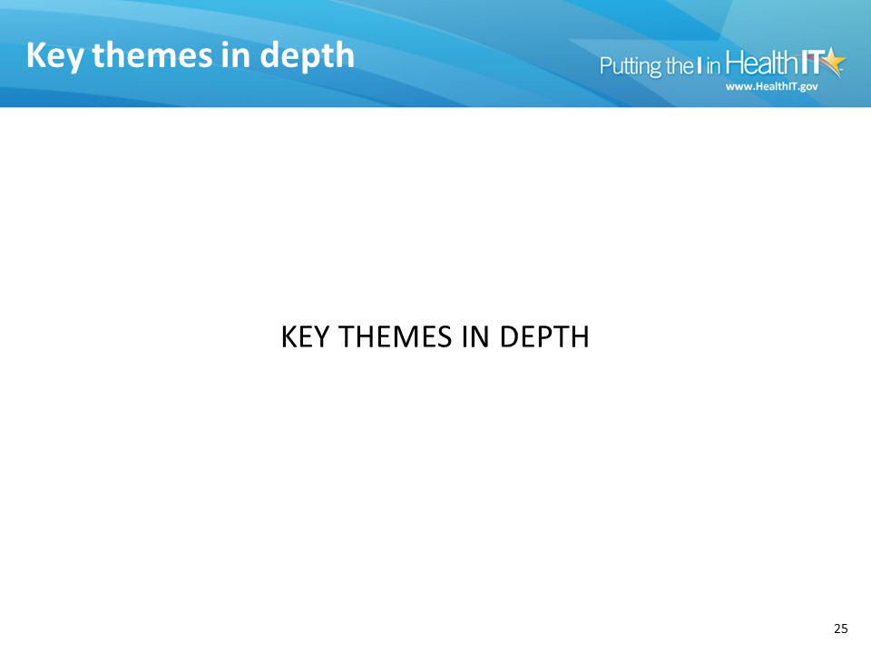 Key themes in depth 25 KEY THEMES IN DEPTH