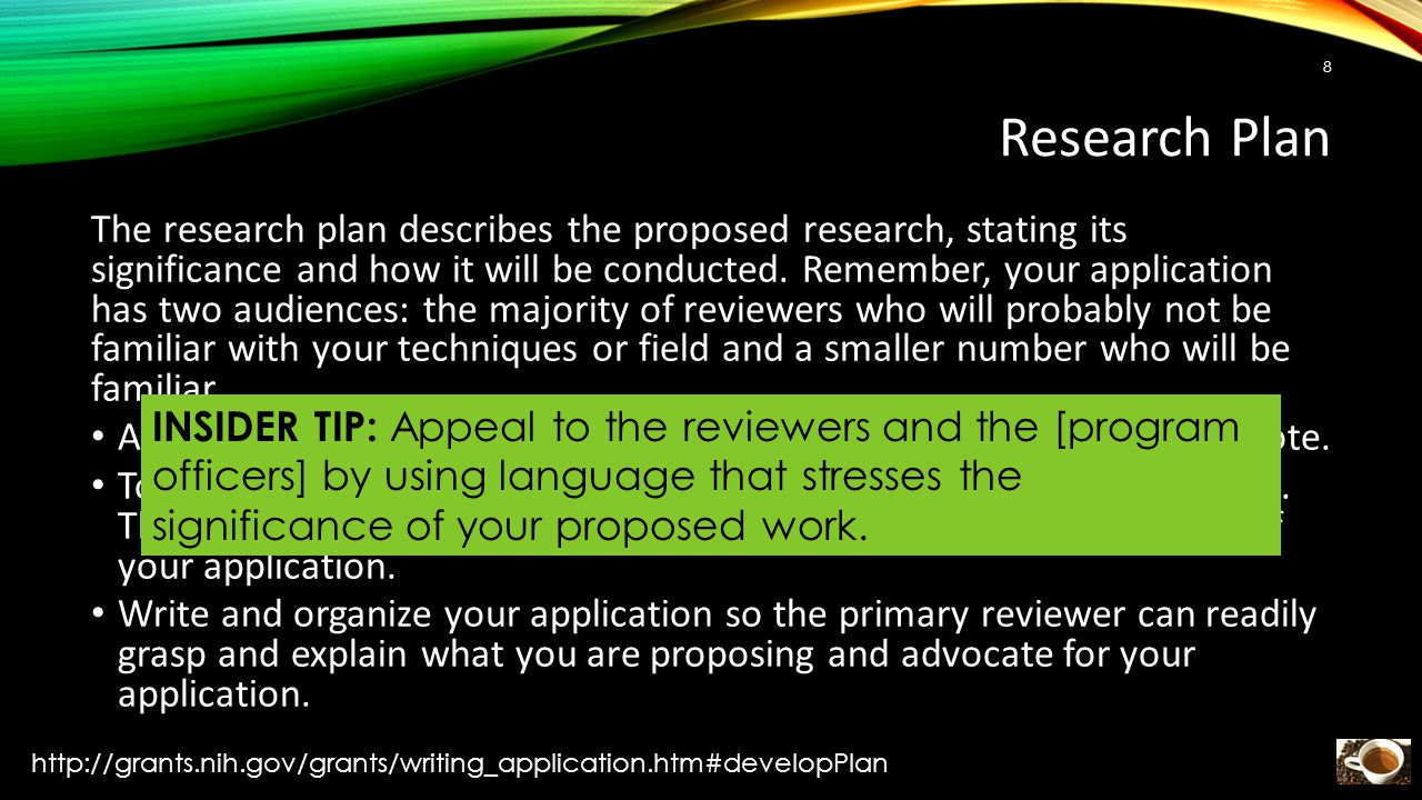 Research Plan The research plan describes the proposed research, stating its significance and how it will be conducted.