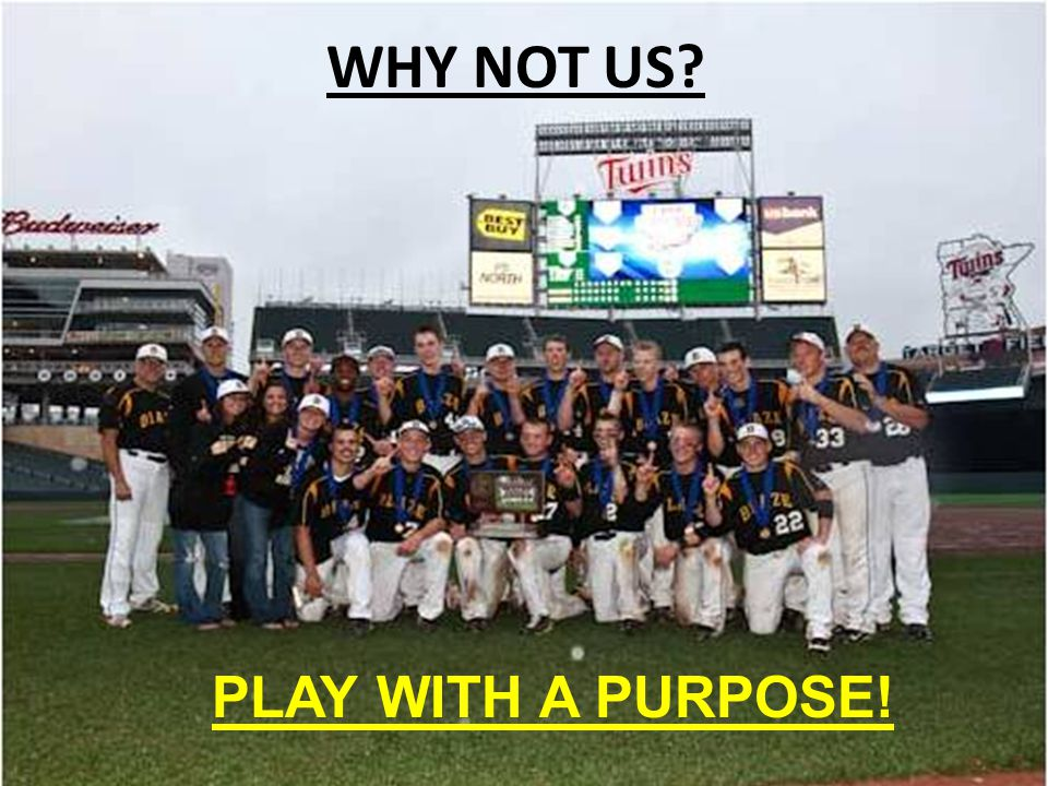 WHY NOT US? PLAY WITH A PURPOSE!
