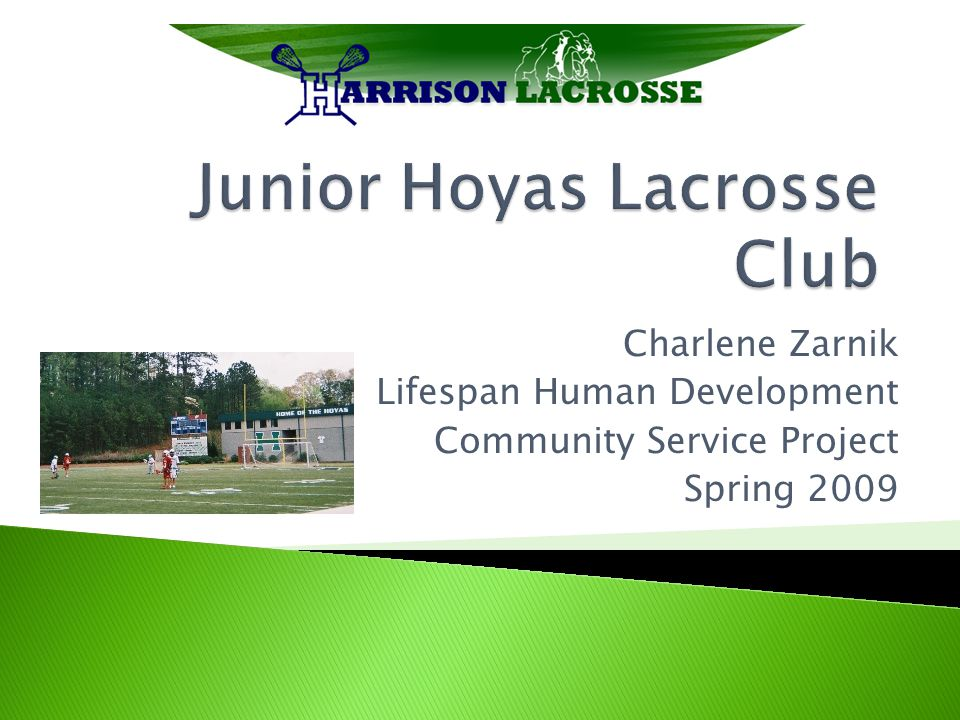  Junior Hoyas U15 Lacrosse Club; affiliation of the Harrison High School Men's Lacrosse Teams  The head coach is Michael Smith (His cell number is included in the journal information.)  Reference 1: jrhoyas@yahoo.com jrhoyas@yahoo.com  The players practice on the back field of Bullard Elementary School in Kennesaw, Georgia.