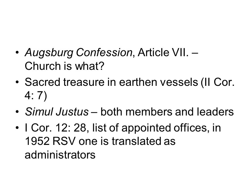 Augsburg Confession, Article VII. – Church is what.