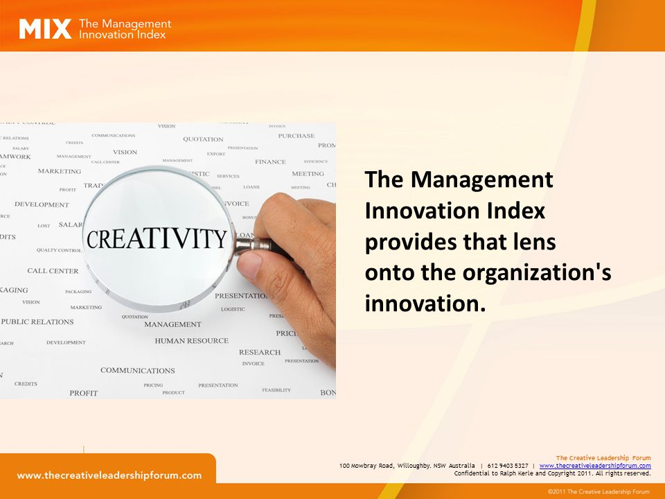 The Management Innovation Index provides that lens onto the organization s innovation.