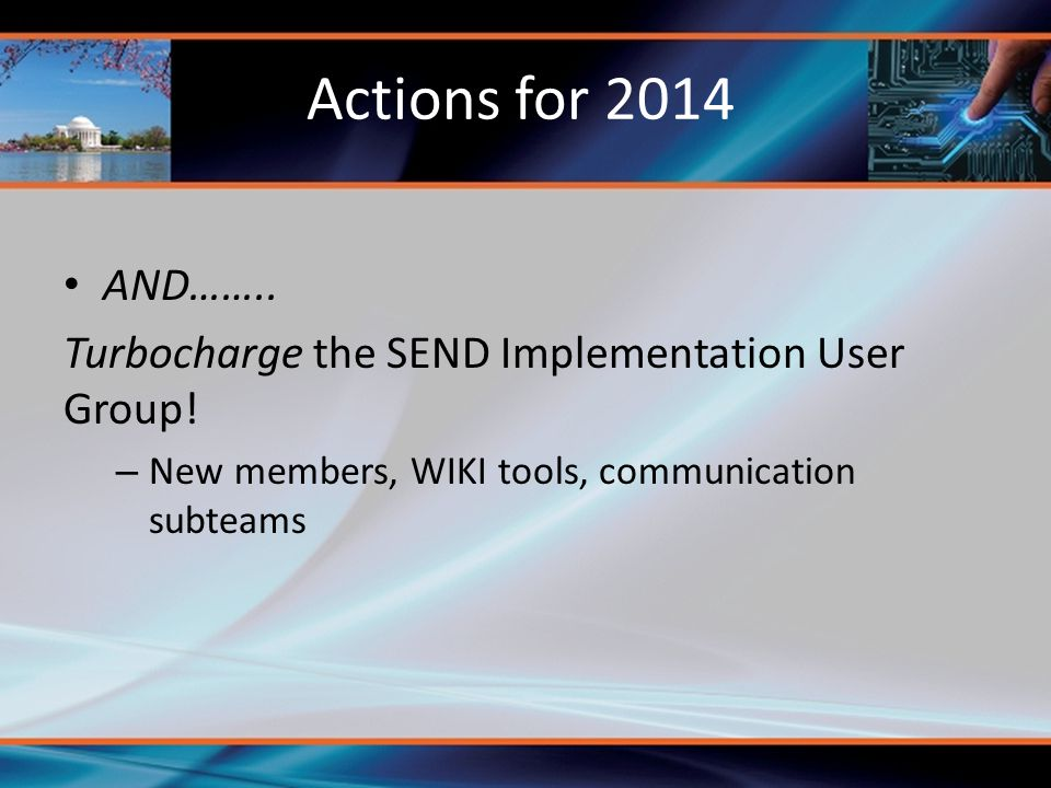 Actions for 2014 AND…….. Turbocharge the SEND Implementation User Group.