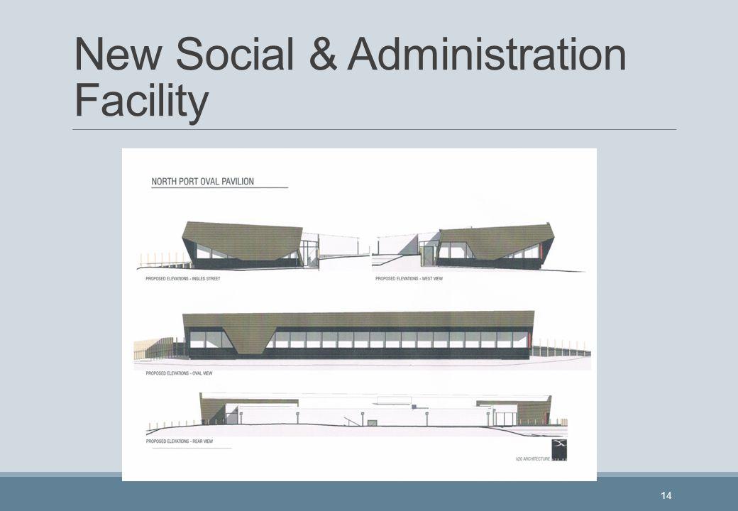 New Social & Administration Facility 14