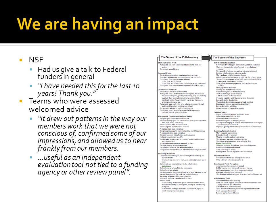 NSF  Had us give a talk to Federal funders in general  I have needed this for the last 10 years.