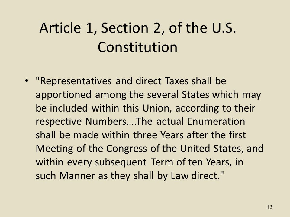 13 Article 1, Section 2, of the U.S.