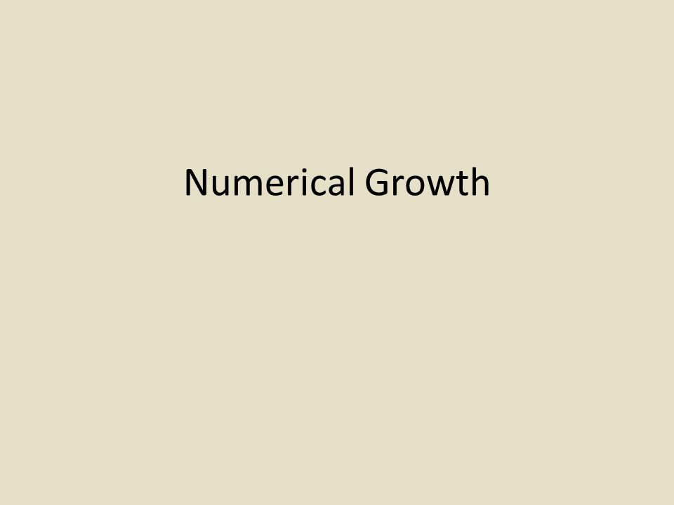 Numerical Growth