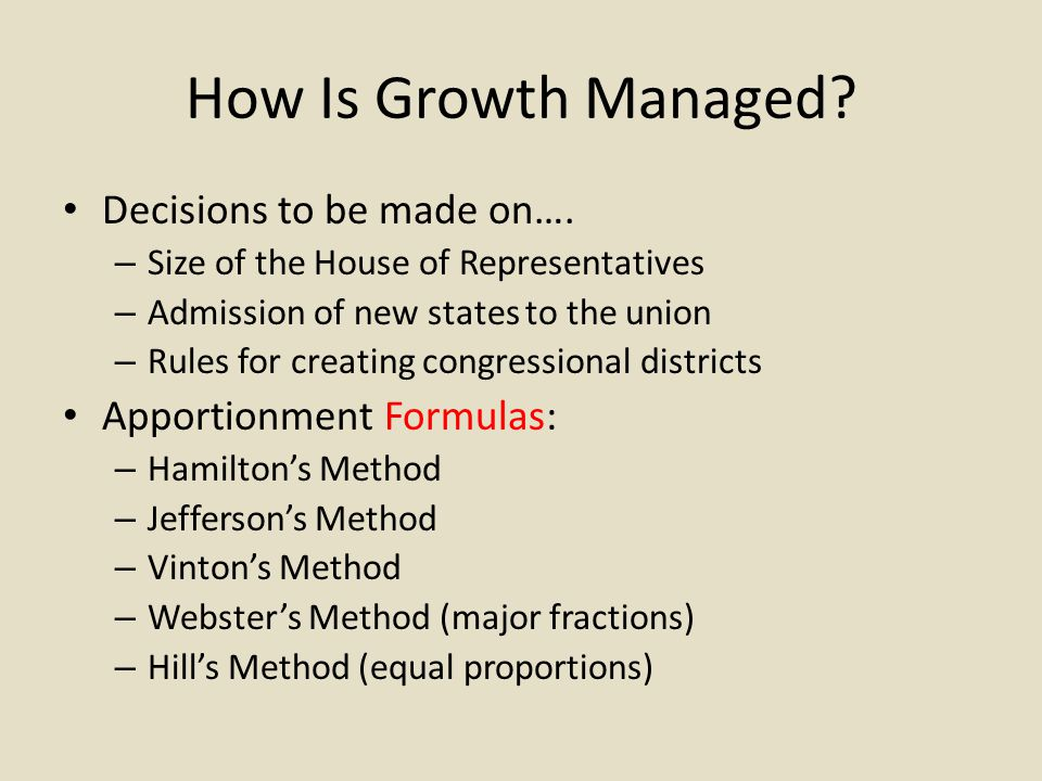 How Is Growth Managed. Decisions to be made on….